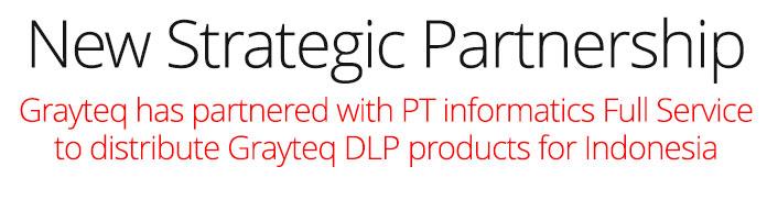 Grayteq Strategic Partnership with PT Informatics Full Service.